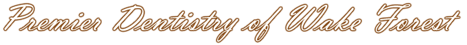 Premier Dentistry of Wake Forest